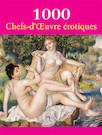 1000 Chefs-d'oeuvre  érotiques - Français