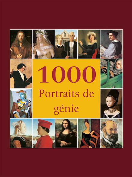 1000 Portraits de génie - Français