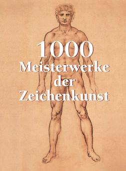 1000 Meisterwerke der Zeichenkunst - Deutsch | Victoria Charles