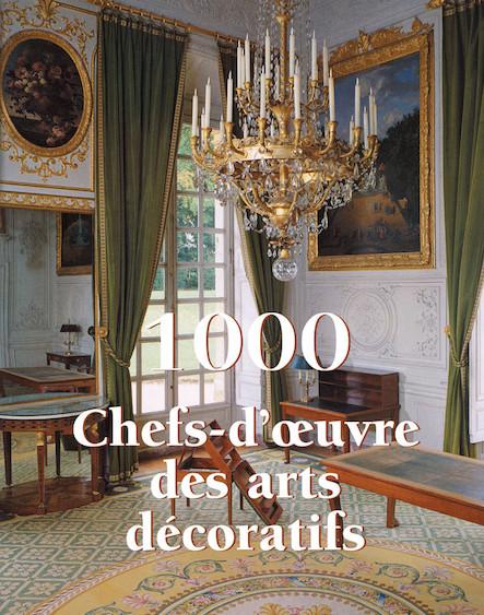 1000 Chef-d'œuvre des Arts décoratifs - Français