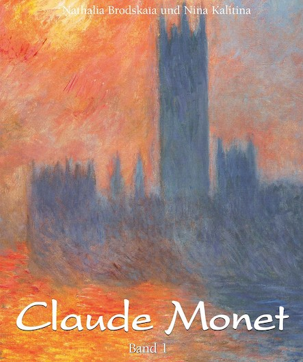 Claude Monet: Band 1 - Deutsch