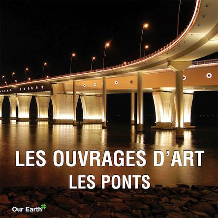 Les ouvrages d'art: les ponts - Français