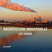 Architecture industrielle: les usines - Français | Charles, Victoria