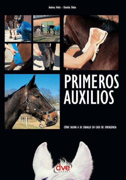 Primeros auxilios. Cómo salvar a su caballo en caso de emergencia