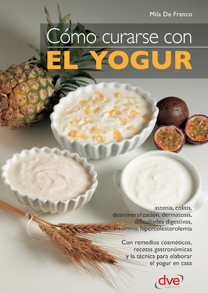 Cómo curarse con el yogur