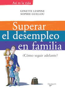 Superar el desempleo en familia | Lespine, Ginette