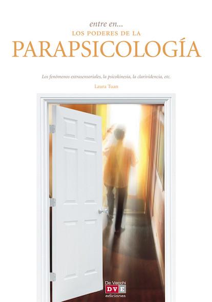 Entre en… los poderes de la parapsicología