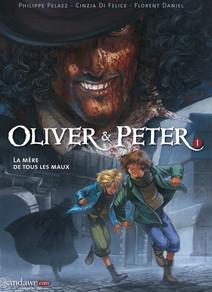 Oliver & Peter - Tome 1 - La mère de tous les maux |