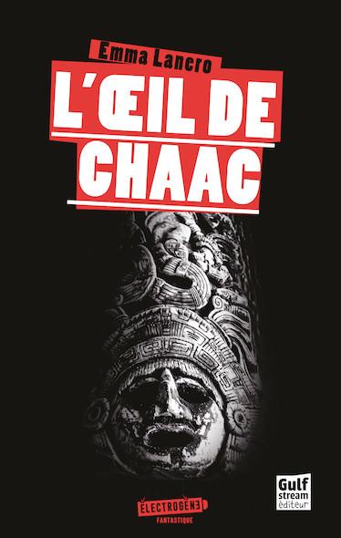 L'Oeil de Chaac