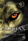 La Revanche de la Louve : Alphas, T1