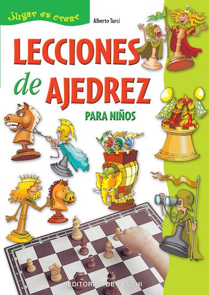 LECCIONES DE AJEDREZ PARA NIÑOS