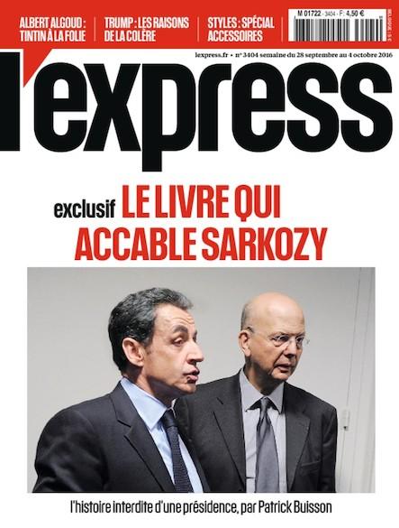L'Express - Septembre 2016 - Le Livre qui accable Sarkozy