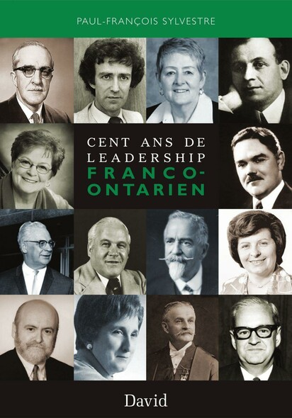 Cent ans de leadership franco-ontarien