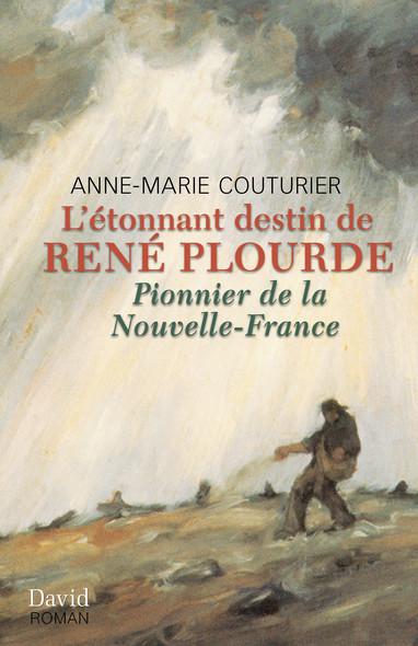 L'étonnant destin de René Plourde