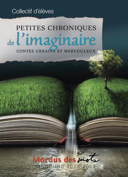 Petites chroniques de l'imaginaire : Contes urbains et merveilleux