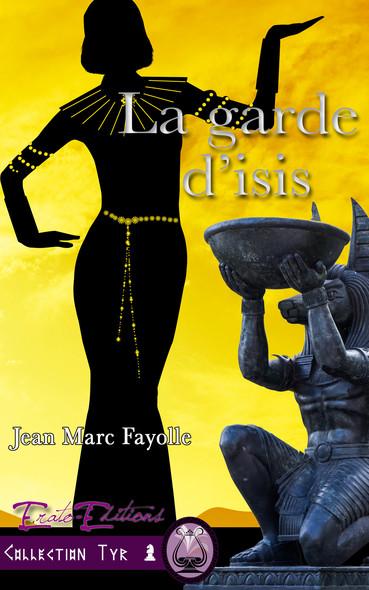 La  Garde d'Isis