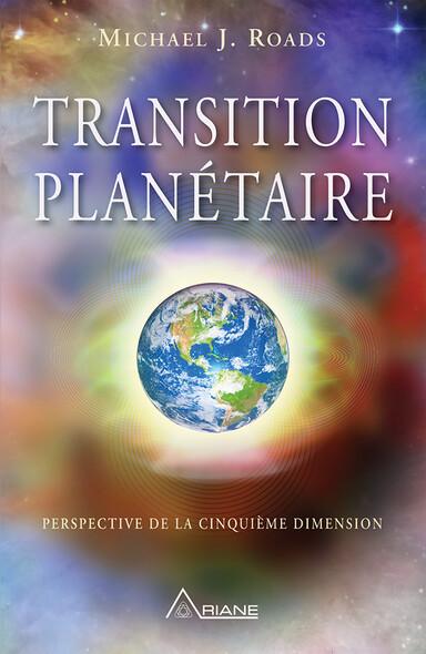 Transition planétaire : Perspective de la cinquième dimension