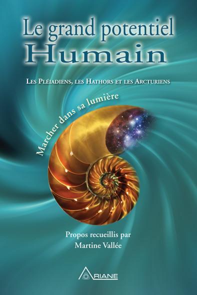 Le grand potentiel humain : Marcher dans sa lumière