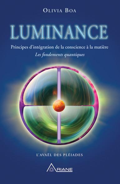 Luminance : Principe d'intégration de la conscience à la matière