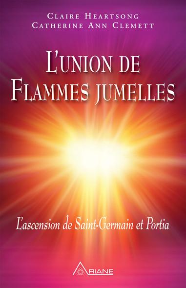 L'union de Flammes jumelles : L'ascension de Saint-Germain et Portia