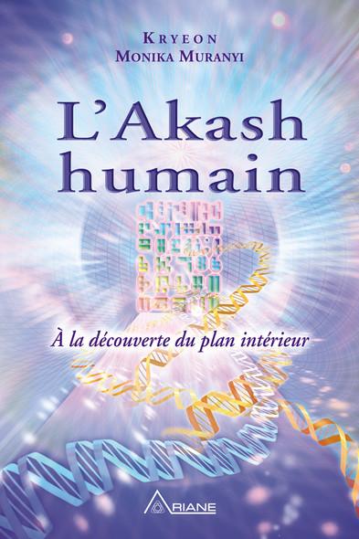 L'Akash humain : À la découverte du plan intérieur