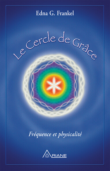 Le cercle de grâce : Fréquence et physicalité