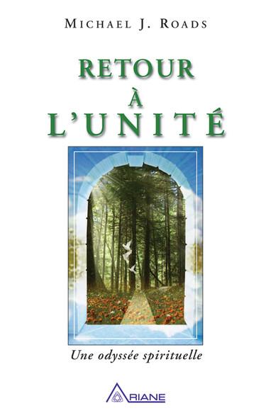 Retour à l'unité : Une odyssée spirituelle
