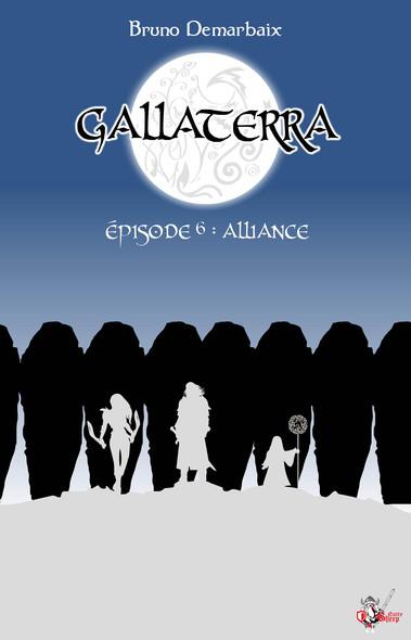 Gallaterra - Épisode 6, Alliance