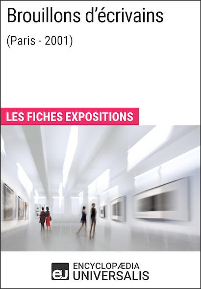 Brouillons d'écrivains (Paris - 2001)