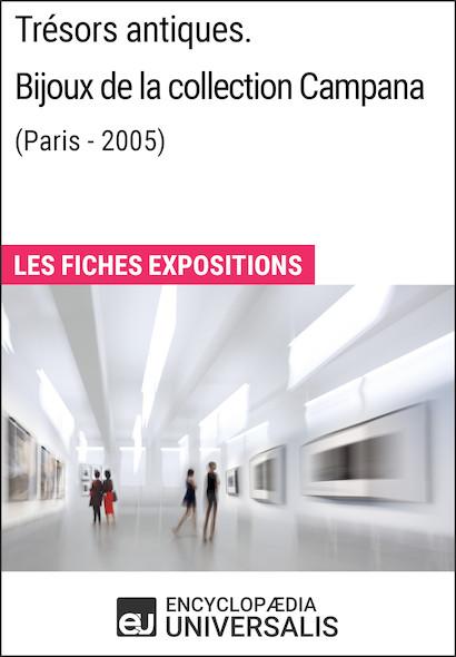 Trésors antiques. Bijoux de la collection Campana (Paris - 2005)