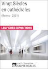Vingt Siècles en cathédrales (Reims - 2001)