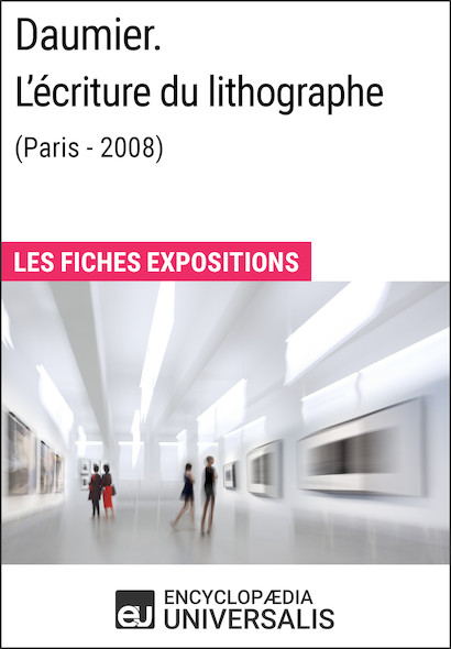 Daumier. L'écriture du lithographe (Paris - 2008)