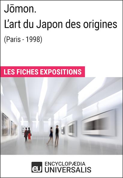 J?mon. L'art du Japon des origines (Paris - 1998)