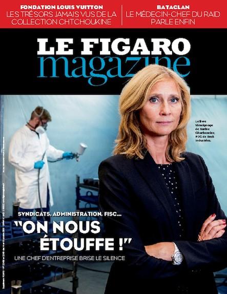 """Le Figaro Magazine - Octobre 2016 : """"On nous étouffe !"""" : Une chef d'entreprise brise le silence"""