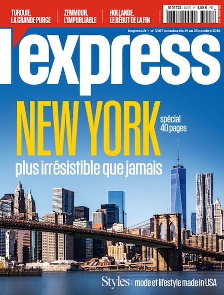 L'Express - Octobre 2016 -  New York, plus irrésistible que jamais
