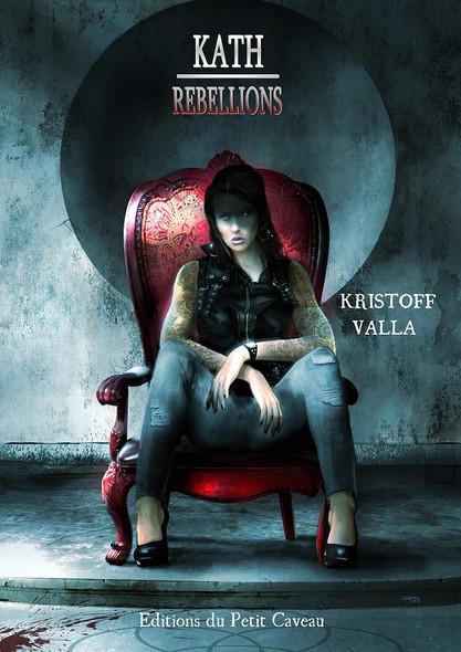 Rébellions : Kath, T2