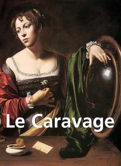 Le Caravage - Français | Felix Witting