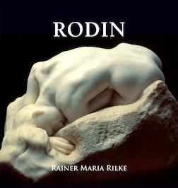 Rodin - Français | Rainer Maria Rilke