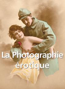 La Photographie érotique - Français | Carl, Klaus