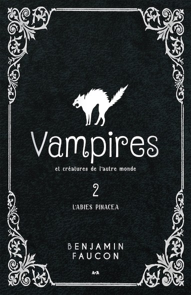 L'abies pinacea, tome 2