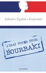 J'irai voter pour Bourbaki