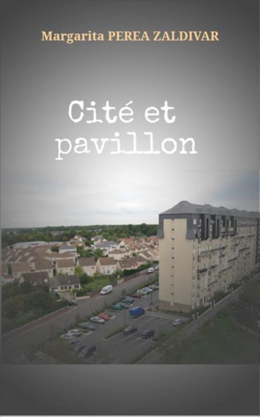 Cité et pavillon