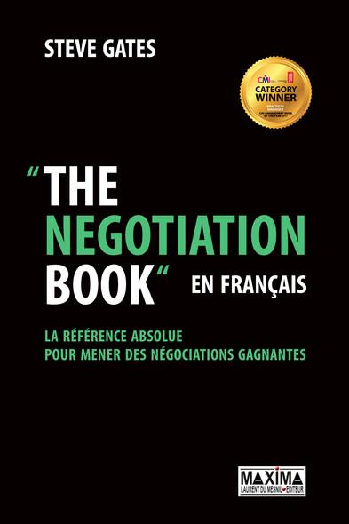 The Negotiation Book... en français : La référence absolue pour mener des négociations gagnantes