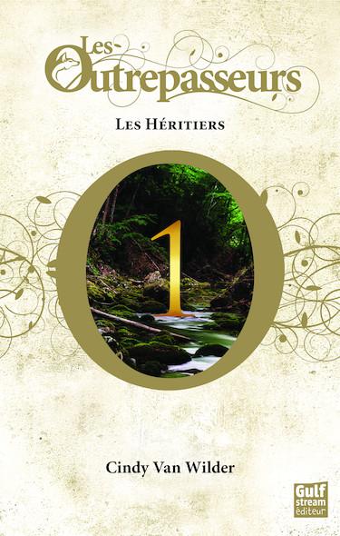 Les Outrepasseurs, tome 1 : Les héritiers