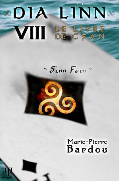 Dia Linn - VIII - Le Livre de Cyan (Sinn Féin)