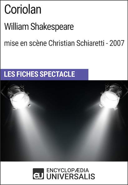 Coriolan (WilliamShakespeare?-?mise en scène Christian Schiaretti?-?2007)