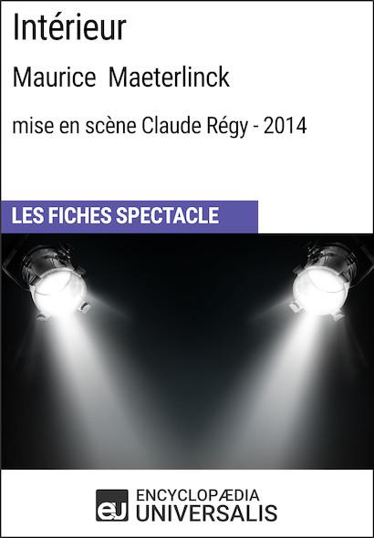 Intérieur (Maurice Maeterlinck - mise en scène Claude Régy - 2014)