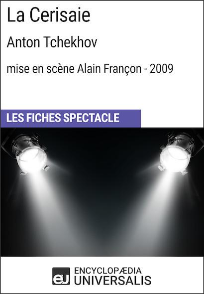 La Cerisaie (Anton Tchekhov?-?mise en scène Alain Françon?-?2009)