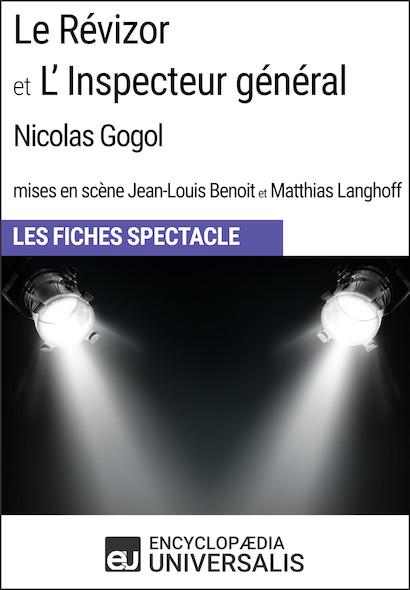 Le Révizor et L'Inspecteur général (Nicolas Gogol - mises en scène Jean-Louis Benoit et Matthias Langhoff - 1999)