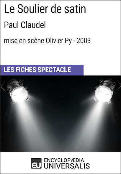 Le Soulier de satin (PaulClaudel?-?mise en scène Olivier Py?-?2003)
